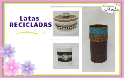 3 IDEAS con LATAS Recicladas