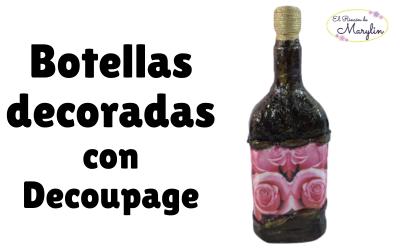 Como decorar botellas con decoupage